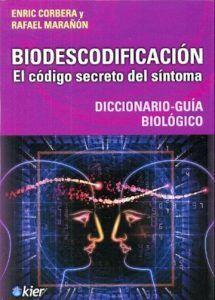 Biodescodificación el Código Secreto del Síntoma-Enric Corbera