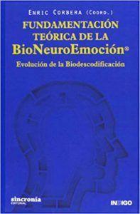 Fundamentación Teórica de la Bioneuroemoción -Enric Corbera