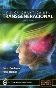 Visión Cuántica del Transgeneracional- Enric Corbera